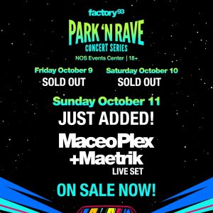 Park 'N Rave with Maceo Plex