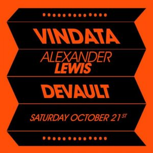 Vindata, Alexander Lewis, Devault at Create Nightclub